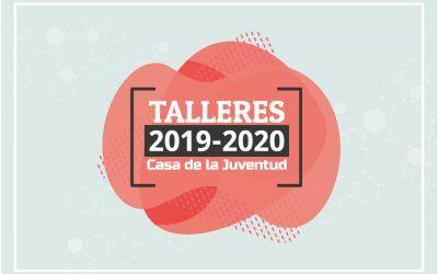 Talleres 2019-2020 de la Casa de la Juventud