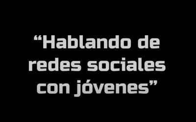 """""""Hablando de redes sociales con jóvenes"""""""